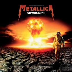 METALLICA : LP So What???!!! (clear)