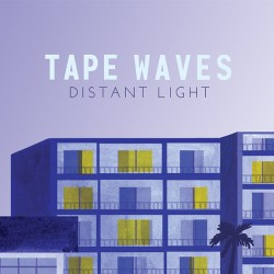 TAPE WAVES : LP Distant Light