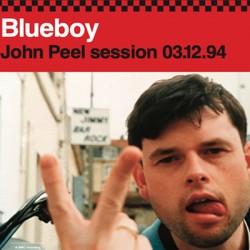"BLUEBOY : 7""EPx2 John Peel session 03.12.94"