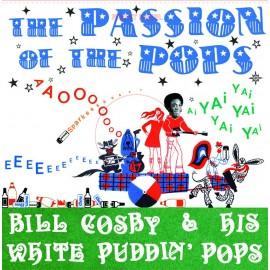 BILL COSBY & HIS WHITE PUDDIN' POPS : LP The Passion Of The Pops