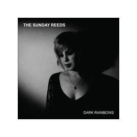 SUNDAY REEDS (the) : CDEP Dark Rainbows