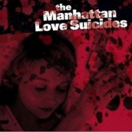 MANHATTAN LOVE SUICIDES (the) : Burn Out Landscapes