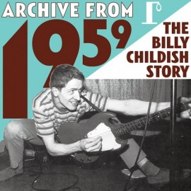 BILLY CHILDISH : LPx3 Archive From 1959 - The Billy Childish Story