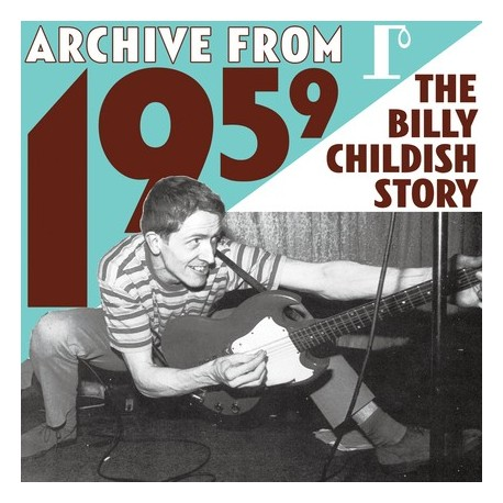 BILLY CHILDISH : LPx3 Archive From 1959 - The Billy Childish