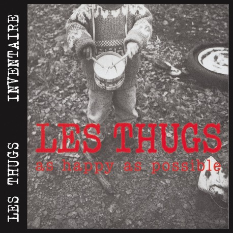 THUGS (les) : As Happy As Possible