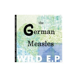 """GERMAN MEASLES (the) : Wild 12"""""""
