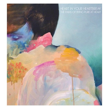 """PAINS OF BEING PURE AT HEART (the) : 7"""" Heart In Your Heartbreak"""