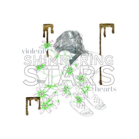 SHIMMERING STARS : LP Violent Hearts