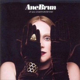 ANE BRUN : CD It Starts With One
