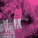 MISS CHAIN & THE BROKEN HEELS : Lie 7""