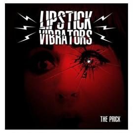 LIPSTICK VIBRATORS : The Prick