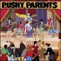 PUSHY PARENTS : Secret Secret