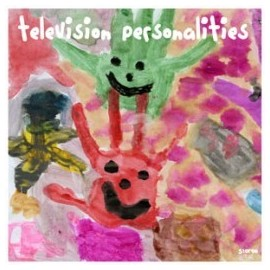 TELEVISION PERSONALITIES : People Think That We're Strange