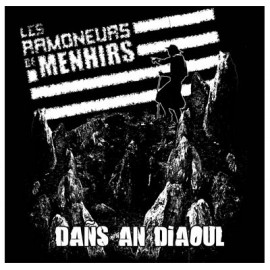 RAMONEURS DES MENHIRS : LP Dans An Diaoul