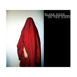 BLANK DOGS : CD On Two Sides