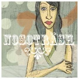 NOSOTRASH : Cierra La Puerta Al Salir