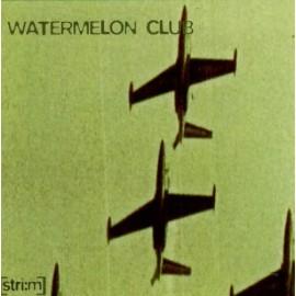 WATERMELON CLUB : CD [stri:m]