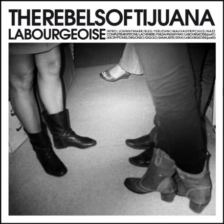 REBELS OF TIJUANA (the) : CD La Bourgeoise