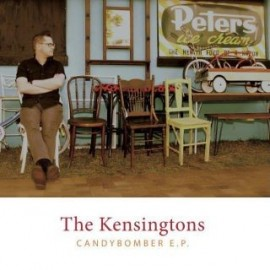 KENSINGTONS (the) : CDEP Candybomber EP