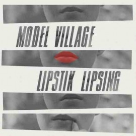 SPLIT CDREP MODEL VILLAGE / LIPSTICK LIPSING
