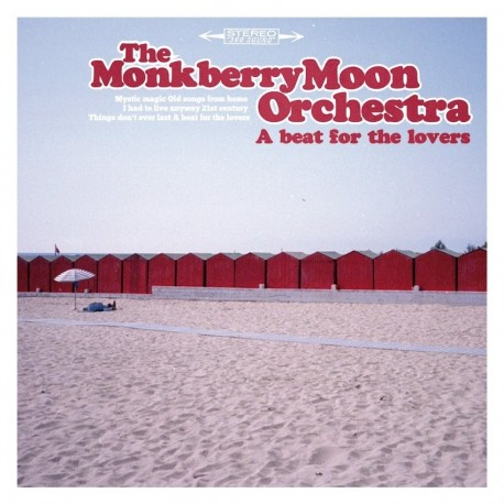 MONKBERRY MOON ORCHESTRA : A Beat For The Lovers