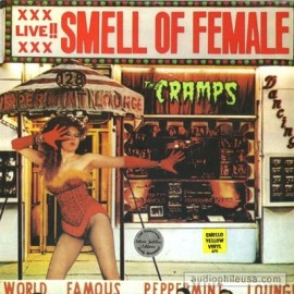 CRAMPS (the) : LP Smell Of Female