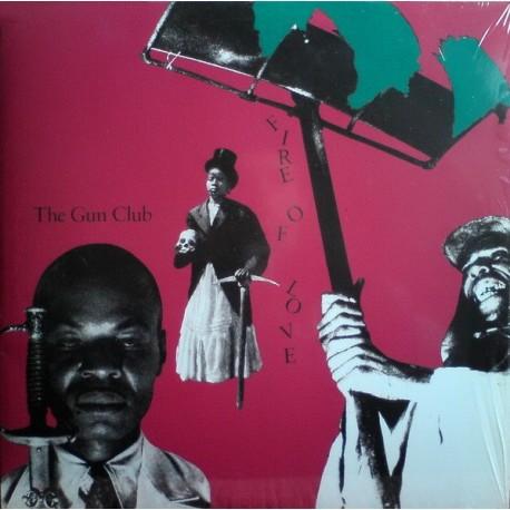 GUN CLUB (the) : LP Fire Of Love