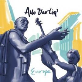 ALLO DARLIN' : Europe
