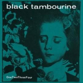 "BLACK TAMBOURINE : 2x7"" OneTwoThreeFour"