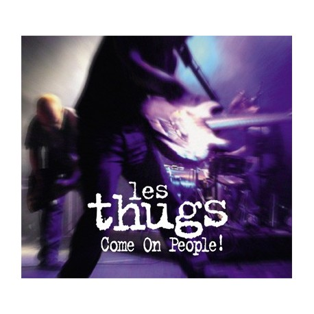 THUGS (les) : CD+2xDVD Come On People
