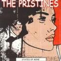 PRISTINES (the) : States Of Mine