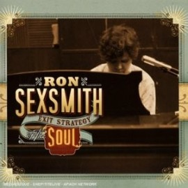 SEXSMITH Ron : Exit Strategy Of The Soul