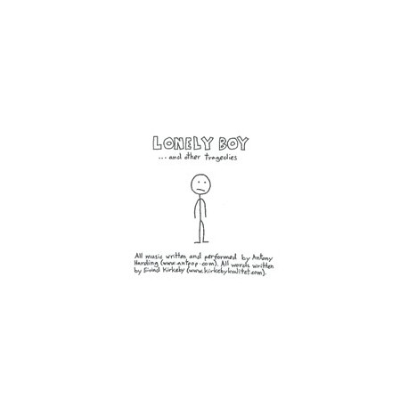 LONELY BOY : Lonely Boy... And Other Tragedies