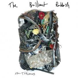 """TATIANAS (the) : 12""""EP THe Brilliant Rubbish"""