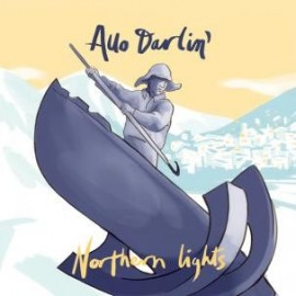 ALLO DARLIN' : Northern Lights