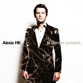 ALEXIS HK : LP Le dernier présent