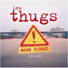 THUGS (les) : CDx2 Road Closed