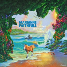 FAITHFULL Marianne : Horses And High Heels