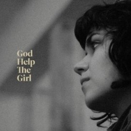 GOD HELP THE GIRL : God Help The Girl