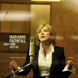 FAITHFULL Marianne : Easy Come Easy Go