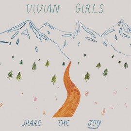 VIVIAN GIRLS : LP Share The Joy