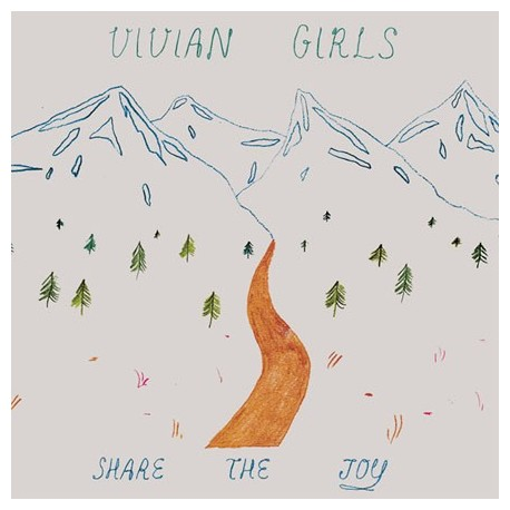 VIVIAN GIRLS : LP Share The Joy