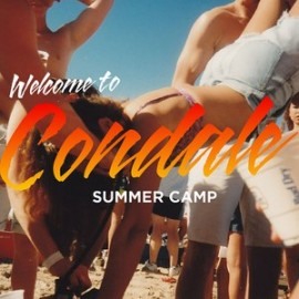 SUMMER CAMP : Welcome To Condale