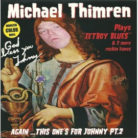 MICHAEL THIMREN : Again...This One's For Johnny Pt. 2