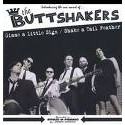 BUTTSHAKERS (the) : Gimme A Little Sign