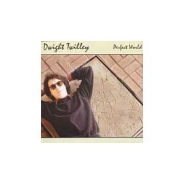 DWIGHT TWILLEY : Perfect World