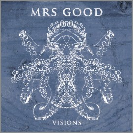 MRS GOOD : CDEP Visions