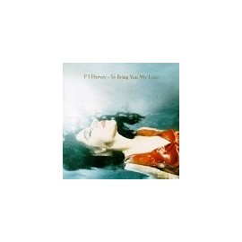 PJ HARVEY : LP To Bring You My Love