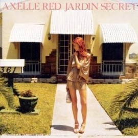 AXELLE RED : Jardin Secret