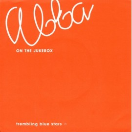 TREMBLING BLUE STARS : Abba On The Jukebox